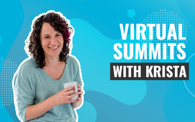 Interview: Virtual Summits To Make More Sales Online With Krista Miller