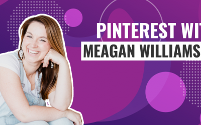 Sell More With Pinterest With Meagan Williamson