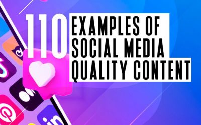 110 social media examples to inspire quality content
