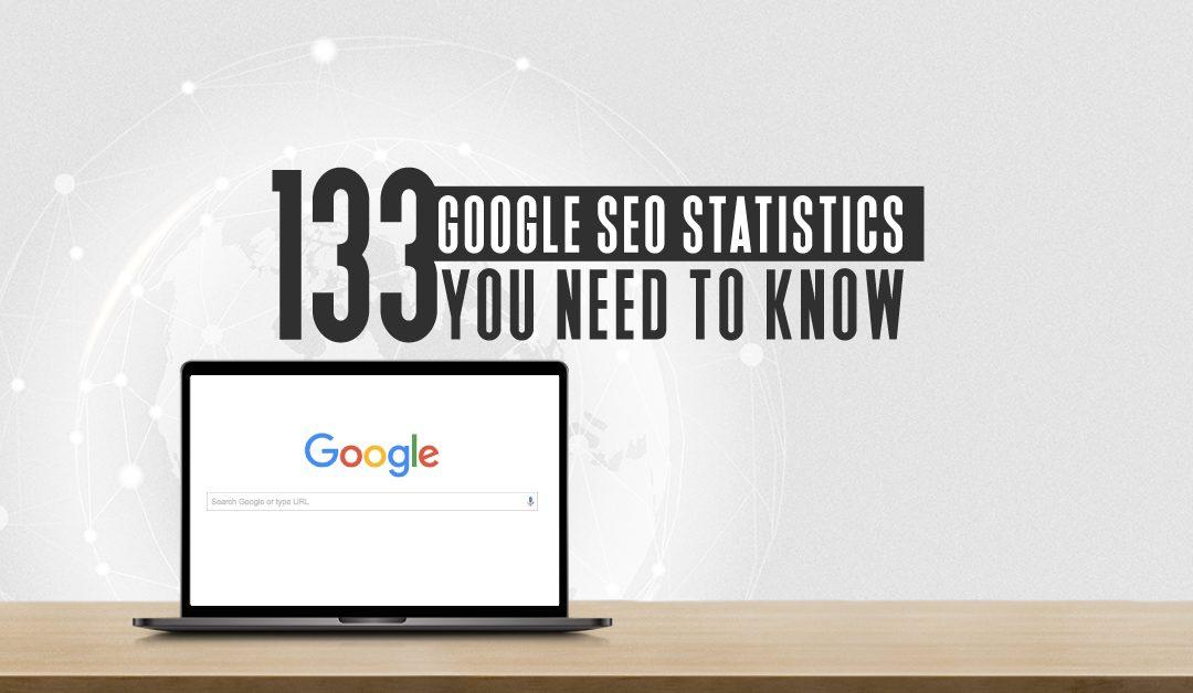 133 Google SEO Statistics You Need to Know